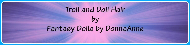 Troll and Doll Hair