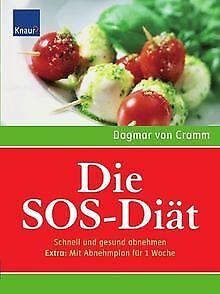 Die SOS-Diät: Schnell und gesund abnehmen. Extra: Mit Ab... | Buch | Zustand gut