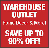 Home Decor Warehouse Outlet - Now Open!