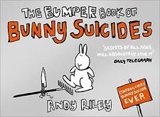 The bumper book of bunny suicides by Andy Riley (Paperback)