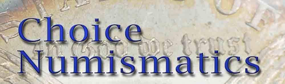Choice Numismatic