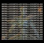 Skrilldog Singles