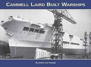 Cammell Laird Built Warships, Alistair William Gordon Lofthouse