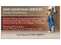 Handyman Services. Gardening Services. Joinery Fencing Decking Painting Emulsion etc