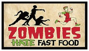 Fridge Magnet: ZOMBIES HATE FAST FOOD