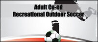 LOOKING FOR A FEW MORE SOCCER PLAYERS FEMALE OR MALE