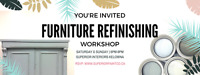 Funiture Refinishing Workshop- Summer Special!