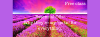 Everyday Essential Oils - May 20th 10am and 1pm
