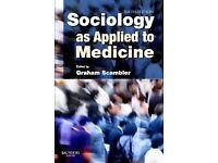 Sociology as applied to medicine - sixth edition. Graham Scambler