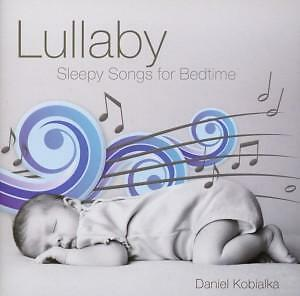 Lullaby-Sleepy Songs for Bedtime von Daniel Kobialka (2013)