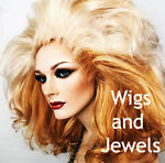 Wigs and Jewels