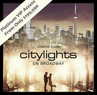 CITYLIGHTS ON BROADWAY PLATINUM VIP SALE SOUTH TOWER