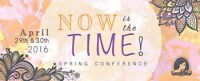 Now Is the Time - Ladies Spring Conference