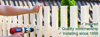 Installing Custom Fences and Decks Since 1999