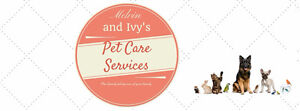 Melvin and Ivy's Pet Care Services