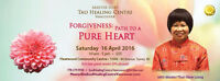 Forgiveness: Path to a Pure Heart