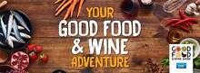 Good Food and Wine Show 3-5 June 2016 Adult Tickets $12.50 each Melbourne CBD Melbourne City Preview