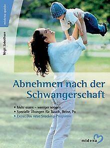 Abnehmen nach der Schwangerschaft von Birgit Zebothsen | Buch | Zustand sehr gut