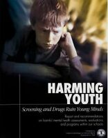 Harming Youth: Screening and Drugs Ruin Young Minds (booklet)