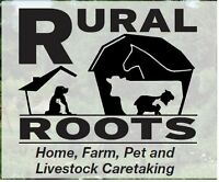 Rural home, pets/livestock, cared for while you are away