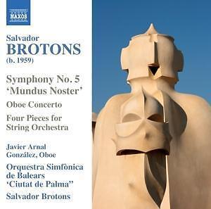 Sinfonie-5-Oboenkonzert-Brotons-Gonzales-OS-de-Balears-Brotons-Salvador-CD