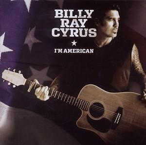 Billy Ray Cyrus - I´m American, CD OVP