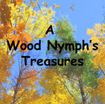 A Wood Nymph s Treasures
