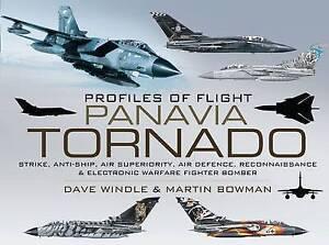 Profiles of Flight Panavia Tornado by Dave Windle & Martin Bowman (Hardback):