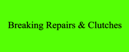 Breaking Repairs And Clutches