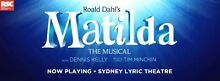 MATILDA THE MUSICAL x4 STALLS TICKETS- reduced price Clifton Hill Yarra Area Preview