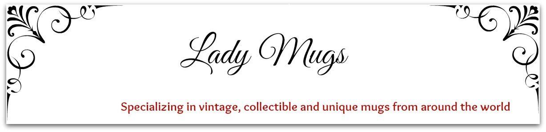 Lady Mugs
