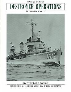 NEW United States Destroyer Operations in World War II by Theodore Roscoe Hardco