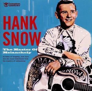 Snow,Hank - The Master of Melancholy - CD