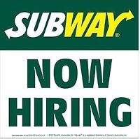 Subway now hiring for all positions!