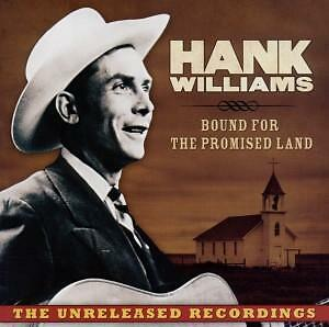 Hank Williams-Bound for the Promised Land  CD NEU