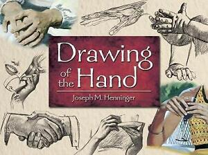 Drawing of the Hand (Dover Art Instruction), 0486493024, New Book