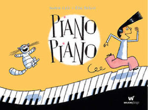 PIANO PIANO Children's Reading Picture Story Book by David Cali Hard Cover New