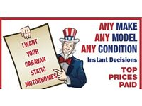 CARAVANS WANTED TOP PRICES PAID