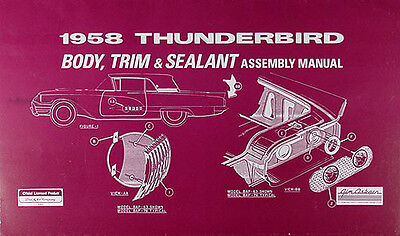 1958 Ford Thunderbird Body and Interior Assembly Manual 58 T bird Trim