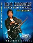 Blue Diamonds Riem De Wolff & Windfall in Concert DVD
