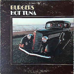 Hot Tuna - Burgers- Vintage vinyl