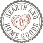 Hearth and Home Goods