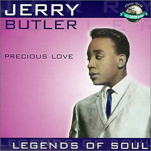 "JERRY BUTLER ""PRECIOUS LOVE LEGEND OF SOUL"" BRAND NEW WRAPPED CD London Ontario image 1"