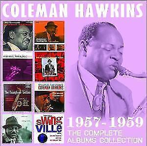 Complete Albums Collection: 1957-1959 - Coleman Hawkins (2016, CD NEU)4 DISC SET