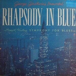 Joseph Kuhn's Symphony For Blues/Rhapsody In Blue-U.K import lp