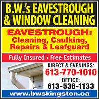 #1 FOR: Eavestrough cleaning, Repairs, Caulking & Leafguard.