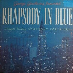 Joseph Kuhn's Symphony For Blues/Rhapsody In Blue Import lp +