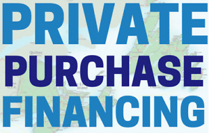 PRIVATE PURCHASE FINANCING. RATES START AT 3.99%