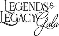 Legends & Legacy Gala - Friday, June 8, 2018 @ Liberty North