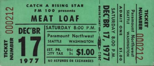 MEAT LOAF 1977 BAT OUT OF HELL TOUR UNUSED SEATTLE CONCERT TICKET / NMT 2 MINT